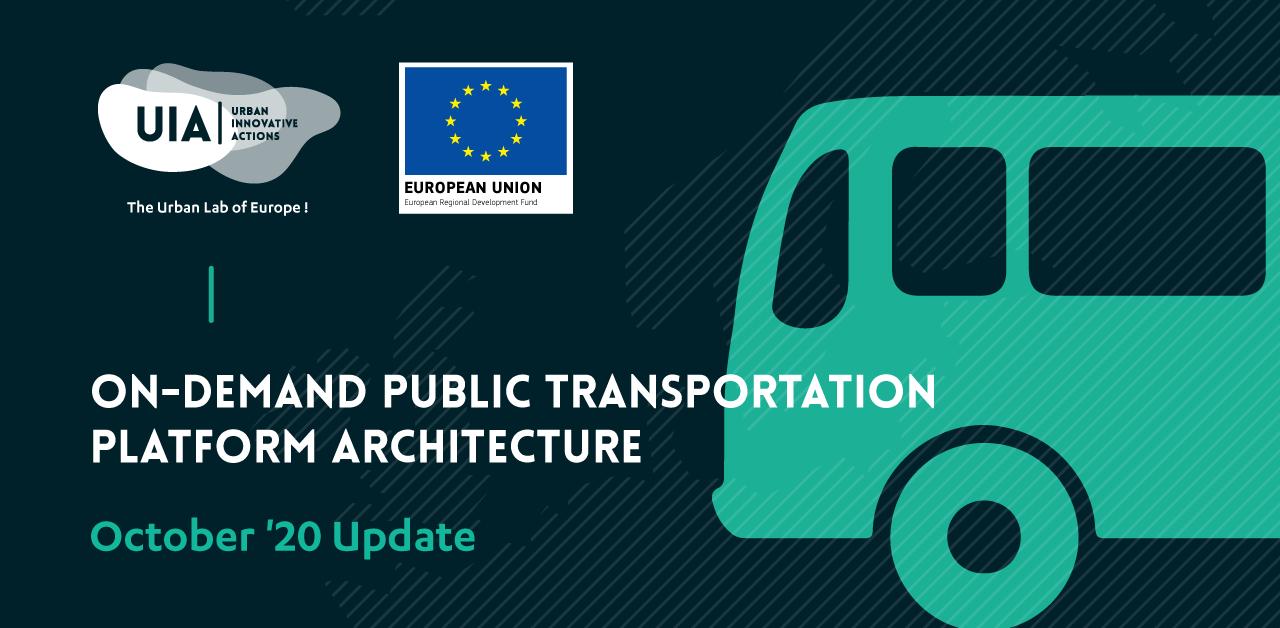 On-demand Public Transportation Platform Architecture: October '20 Update