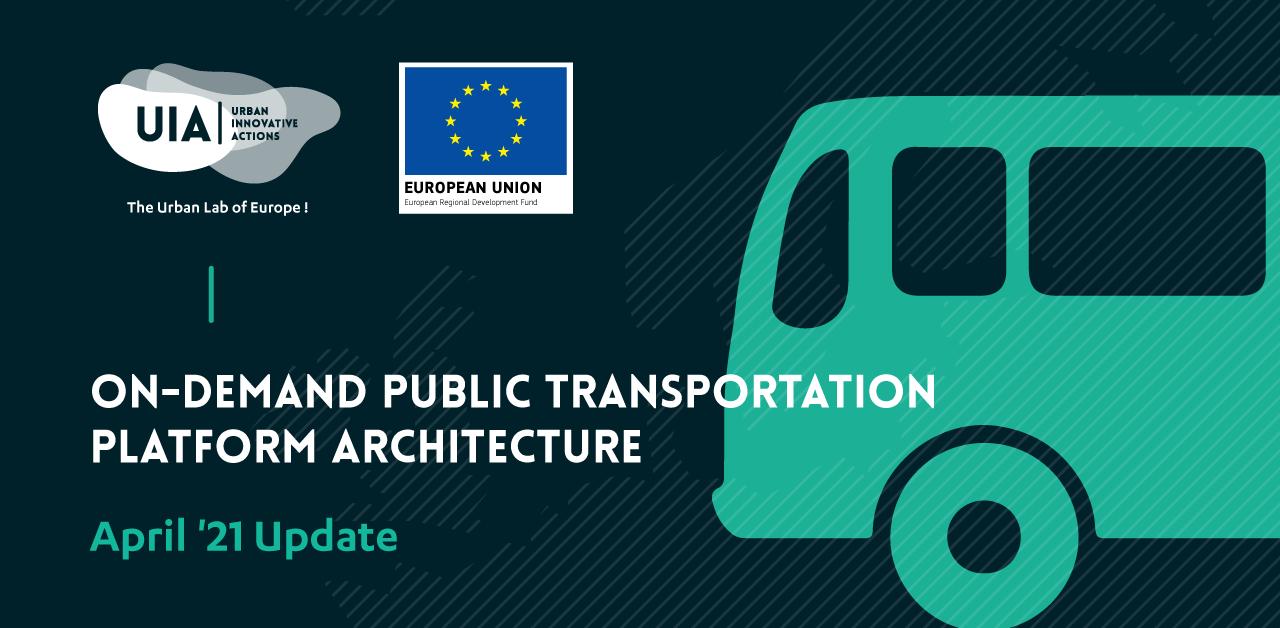 On-demand Public Transportation Platform Architecture: April '21 Update