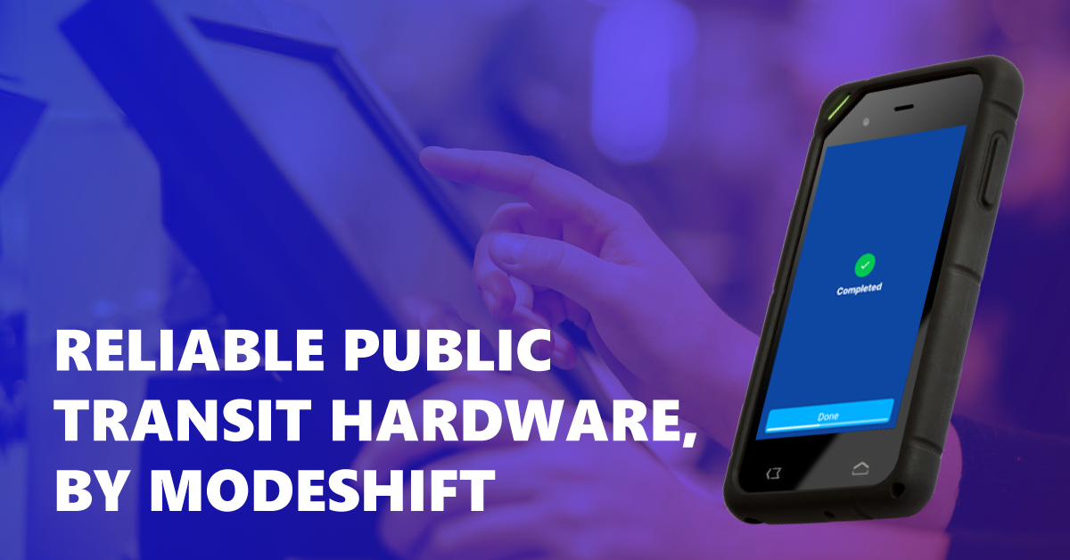 Public Transit Hardware & POS Solutions, by Modeshift