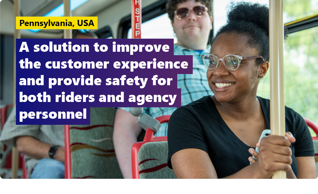 SCTA, Pennsylvania: a solution to improve the customer experience and provide safety for both riders and agency personnel